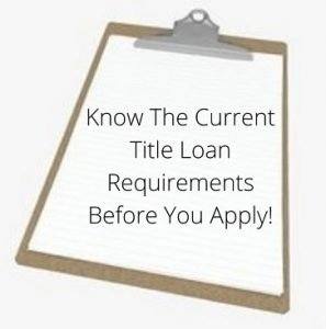 There are quite a few title loan requirements to to know before you apply with a lender online.